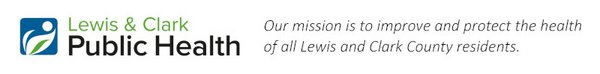 Lewis and Clark Public Health: Our mission is to improve and protect the health of all Lewis and Clark County residents.